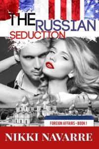 The Russian Seduction